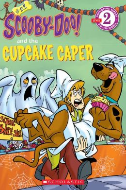 Scholastic Reader Level 2: Scooby-Doo and the Cupcake Caper