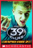Book Cover Image. Title: The 39 Clues:  Rapid Fire #2: Ignition, Author: Clifford Riley