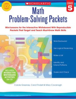 Math Problem-Solving Packets: Grade 5: Mini-Lessons for the Interactive Whiteboard With Reproducible Packets That Target and Teach Must-Know Math Skills-and Support the Common Core State Standards