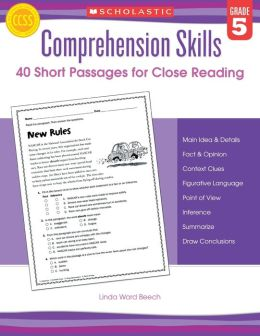 Comprehension Skills: Short Passages for Close Reading: Grade 5