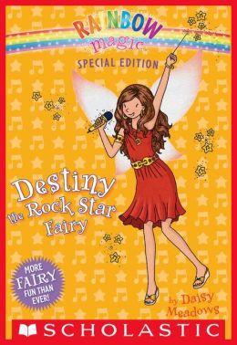 Destiny the Rock Star Fairy (Rainbow Magic: Special Edition Series)