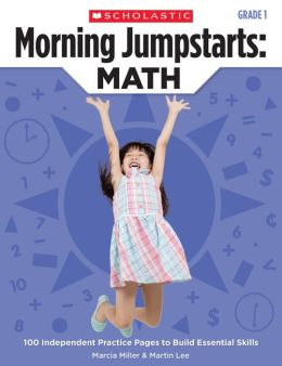 Morning Jumpstarts: Math: Grade 1: 100 Independent Practice Pages to Build Essential Skills