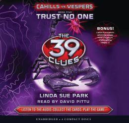 Trust No One (The 39 Clues: Cahills vs. Vespers Series #5)