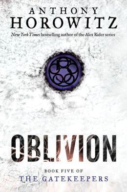 Oblivion (The Gatekeepers Series #5)