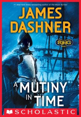 A Mutiny in Time (Infinity Ring Series #1)