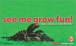 See Me Grow Fun! (Scholastic Discover More Series)