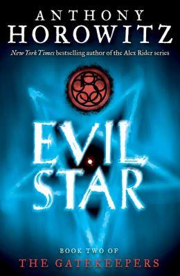 Evil Star (The Gatekeepers Series #2)