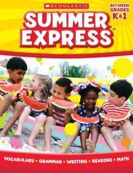 Summer Express Between Kindergarten and First Grade (PagePerfect NOOK Book)