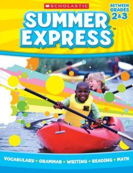 Summer Express Between Second and Third Grade (PagePerfect NOOK Book)