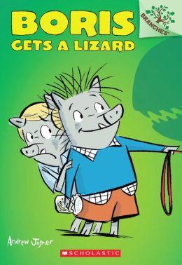 Boris Gets a Lizard (Boris Series #2)