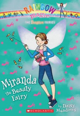 Miranda the Beauty Fairy (Rainbow Magic: Fashion Fairies Series #1)