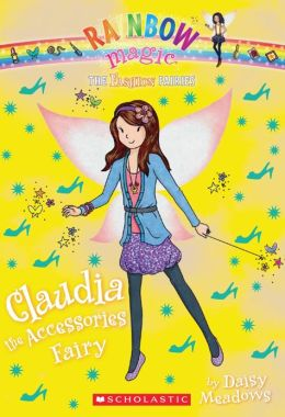 Claudia the Accessories Fairy (Rainbow Magic: Fashion Fairies Series #2)