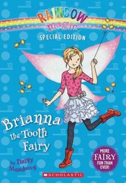 Brianna the Tooth Fairy (Rainbow Magic: Special Edition Series)