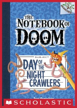 Day of the Night Crawlers (The Notebook of Doom Series #2)