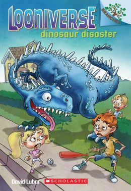 Dinosaur Disaster (Looniverse Series #3)