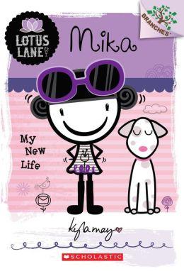 Mika: My New Life ( Lotus Lane Series #4)