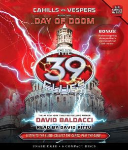 Day of Doom (The 39 Clues: Cahills vs. Vespers: Series #6)