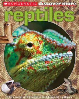 Scholastic Discover More: Reptiles