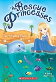 Wishing Pearl (The Rescue Princesses Series #2)