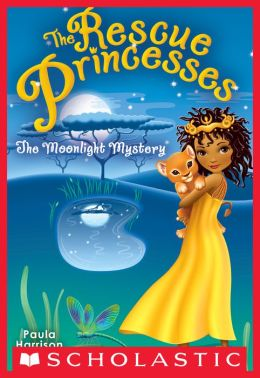 The Moonlight Mystery (Rescue Princesses Series #3)