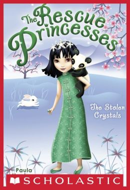 The Stolen Crystals (Rescue Princesses Series #4)
