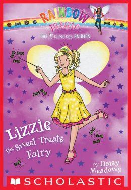 Lizzie the Sweet Treats Fairy (Princess Fairies Series #5)
