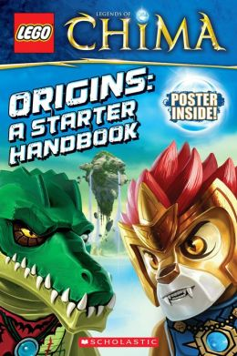 LEGO Legends of Chima: Origins: A Starter Handbook