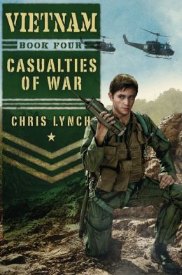 Casualties of War (Vietnam Series #4)