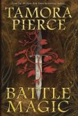 Book Cover Image. Title: Battle Magic, Author: Tamora Pierce