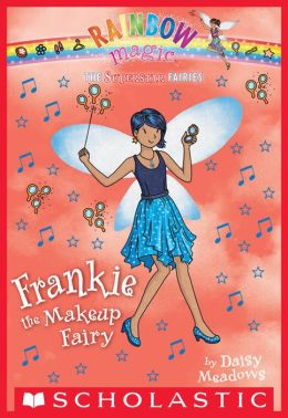 Frankie the Makeup Fairy (Superstar Fairies Series #5)