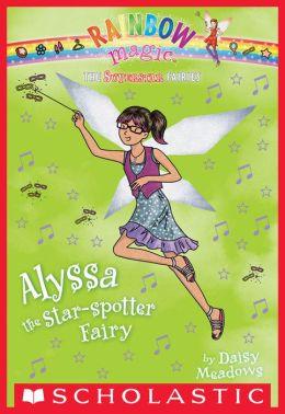 Alyssa the Star-Spotter Fairy (Superstar Fairies Series #6)