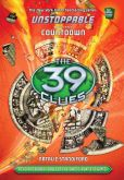 Book Cover Image. Title: The 39 Clues:  Unstoppable Book 3: Countdown, Author: Natalie Standiford
