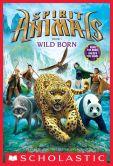 Book Cover Image. Title: Wild Born (Spirit Animals Series #1), Author: Brandon Mull