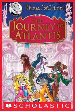 The Journey to Atlantis (Thea Stilton Special Edition)