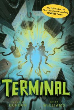 Terminal (Tunnels Series #6)