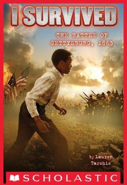 I Survived the Battle of Gettysburg, 1863 ( I Survived Series #7)