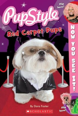 Now You See It! Pupstyle Red Carpet Pups