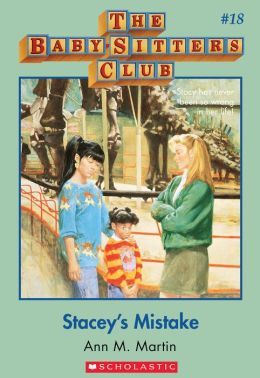 The Baby-Sitters Club #18: Stacey's Mistake: Classic Edition