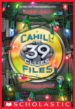 Silent Night (The 39 Clues: The Cahill Files Series)