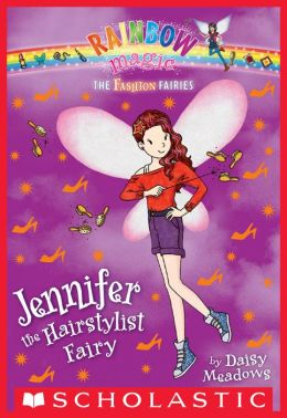 Jennifer the Hairstylist Fairy (Rainbow Magic: Fashion Fairies Series #5)