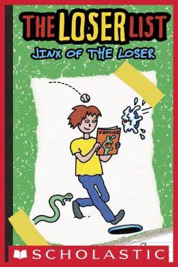 Jinx of the Loser (Loser List Series #3)