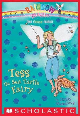 Tess the Sea Turtle Fairy (Ocean Fairies Series #4)