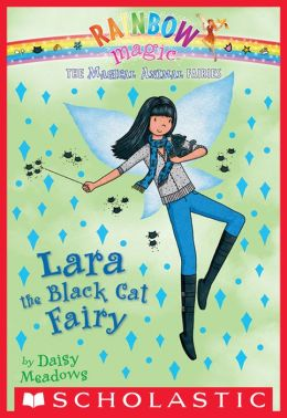 Lara the Black Cat Fairy (Magical Animal Fairies Series #2)
