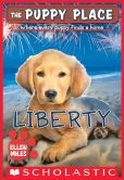 Book Cover Image. Title: The Puppy Place #32:  Liberty, Author: Ellen Miles