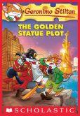 Geronimo Stilton - The Golden Statue Plot (Geronimo Stilton Series #55)