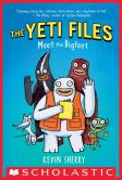 Book Cover Image. Title: The Yeti Files #1:  Meet the Bigfeet, Author: Kevin Sherry
