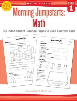 Morning Jumpstarts: Math: Grade 1: 100 Independent Practice Pages to Build Essential Skills (PagePerfect NOOK Book)