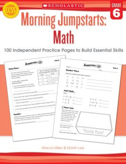 Morning Jumpstarts: Math: Grade 6: 100 Independent Practice Pages to Build Essential Skills (PagePerfect NOOK Book)