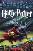 Book Cover Image. Title: Harry Potter and the Goblet of Fire (Harry Potter #4), Author: J. K. Rowling