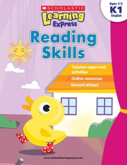 Reading Skills, K1 (Scholastic Learning Express Series) (PagePerfect NOOK Book)